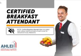Certified Breakfast Attendant (CBA) – BW
