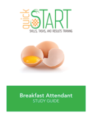 Certified Breakfast Attendant (CBA) quickSTART Study Guide