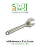 START Maintenance Employee Instructor Guide