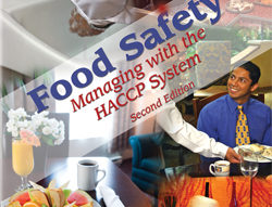 Food Safety – Managing with the HACCP System, Second Edition
