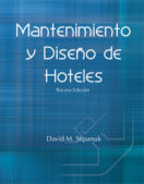 Hospitality Facilities Management and Design, Third Edition (Spanish)