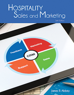 Hospitality Sales and Marketing, Sixth Edition