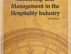 Leadership and Management in the Hospitality Industry, Third Edition