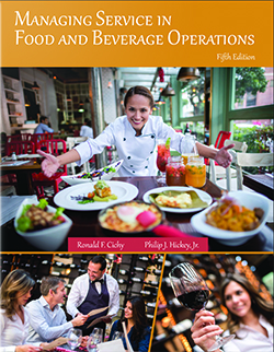 Managing Service in Food and Beverage Operations, Fifth Edition