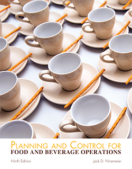Planning and Control for Food and Beverage Operations, Ninth Edition