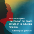 Sexual Harassment Prevention Hospitality Industry Manager (Spanish)