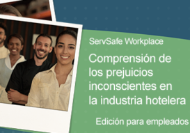 Understanding Unconscious Bias in the Hospitality Industry: Employee Online Course: Spanish