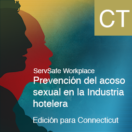 Sexual Harassment Prevention in Hospitality: Employee Online Course, Connecticut (Spanish)